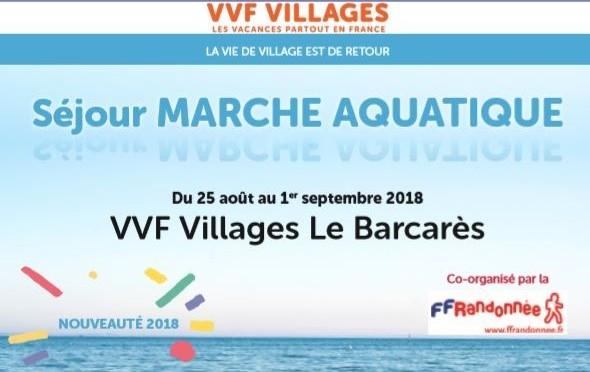 Séjour VVF VILLAGES – Marche Aquatique/Le Barcarès – 25 août-1er septembre 2018