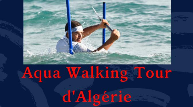 Aqua Walking d'Algérie – Bejaïa  / 13-14 mars 2020